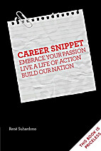 Career Snippet by Rene Suhardono