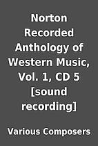 Norton Recorded Anthology of Western Music,…