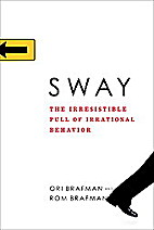 Sway: The Irresistible Pull of Irrational…