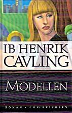 Modellen by Ib Henrik Cavling