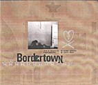 Bordertown by Barry Gifford