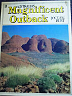 Australia's magnificent outback by Jocelyn…