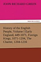 History of the English People, Volume I…