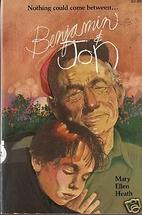Benjamin and Jon by Mary Ellen Heath