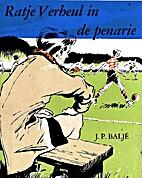 Ratje Verheul in de penarie by J.P. Baljé