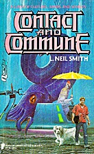 Contact and Commune by L. Neil Smith