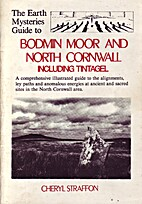 The Earth Mysteries Guide to Bodmin Moor and…