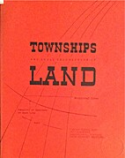 Townships and legal description of land by…