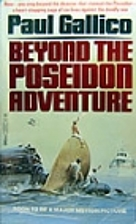Beyond the Poseidon Adventure by Paul…
