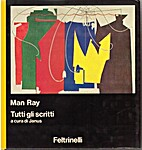 Tutti gli scritti by Man Ray