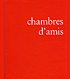 Chambres d'amis by Jan Hoet