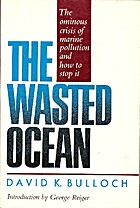 The Wasted Ocean: The Ominous Crisis of…