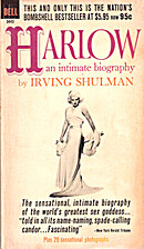 Harlow: An Intimate Biography by Irving…