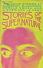 Stories of the Supernatural by Algernon…