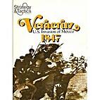 Strategy&Tactics No 63 - Vera Cruz - US…