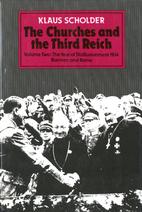 The Churches and the Third Reich, Vol. 2:…