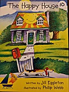 The Happy House by Jill Eggleton