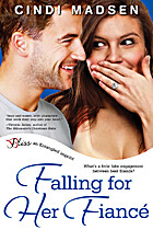 Falling for Her Fiance by Cindi Madsen