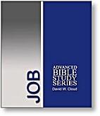 Job: Advanced Bible Study Series by David W.…