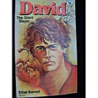 David the Giant Slayer: The Giant Slayer by…