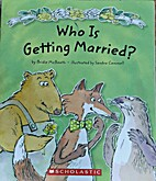 Who Is Getting Married? by Bridie McBeath