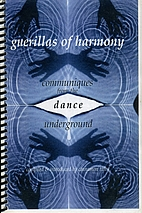 Guerillas of harmony: Communique from the…