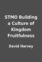 STMO Building a Culture of Kingdom…
