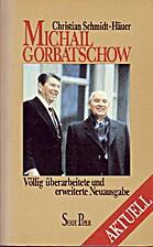 Michail Gorbatschow. Moskau im Aufbruch…
