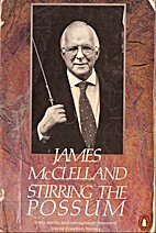 Stirring the Possum by James McClelland