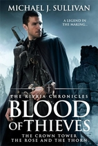 Blood of Thieves by Michael J. Sullivan