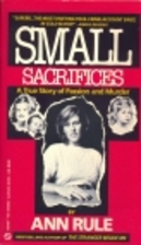 Small Sacrifices: A True Story of Passion…