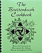 The Breitenbush Cookbook by Breitenbush Hot…