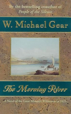 The Morning River by W. Michael Gear
