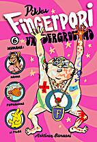 Pikku-Fingerpori 6: Underground by Pertti…