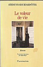 Le voleur de vie by Sigurdardo Ttir Stei