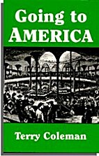 Going to America by Terry Coleman