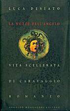 La notte dell'angelo by Luca Desiato