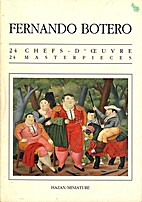 Fernando Botero: 24 chefs-d'œvre by Hazan