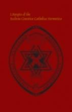 Liturgies of the Ecclesia Gnostica Catholica…