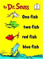 One Fish, Two Fish, Red Fish, Blue fish by…