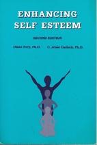 Enhancing Self Esteem by C. Jesse Carlock