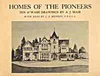 Homes of the pioneers: pen and wash drawings…