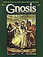 Gnosis No. 11 = Ritual by Jay Kinney