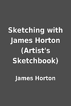 Sketching with James Horton (Artist's…