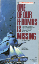 One of our H-bombs is missing by Flora Lewis
