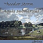 Aquis Submersus by Theodor Storm
