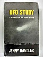 UFO Study: A Handbook for Enthusiasts by…