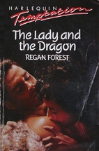 The Lady and the Dragon by Regan Forest