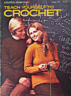 Teach Yourself to Crochet by…