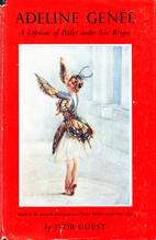 Adeline Genee: A Lifetime of Ballet under…